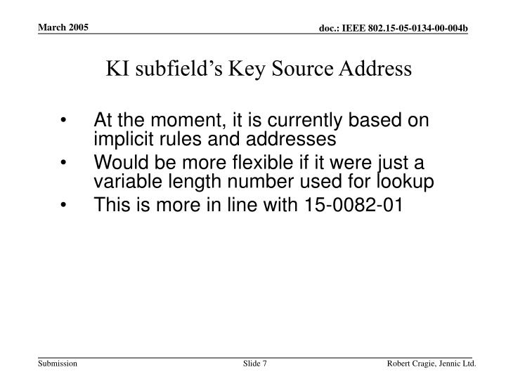 KI subfield's Key Source Address
