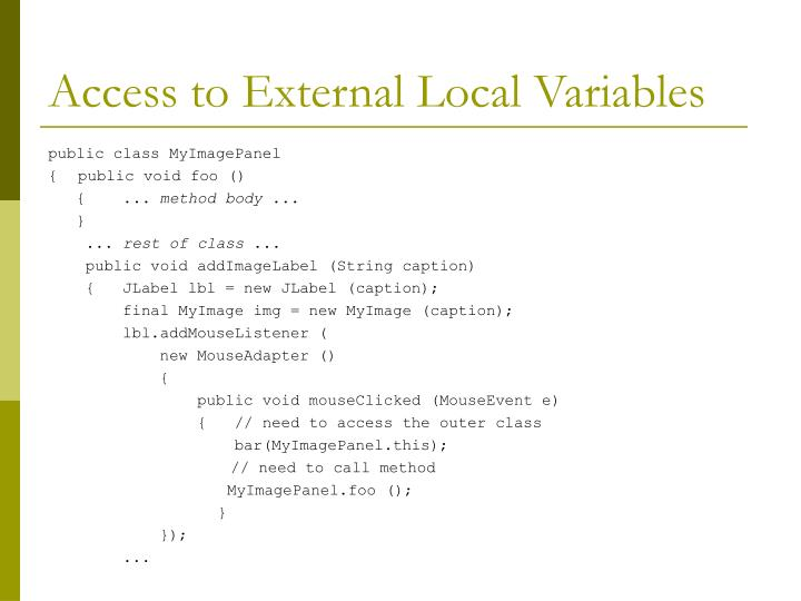 Access to External Local Variables