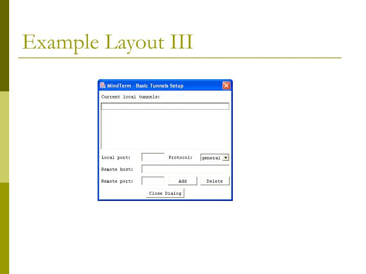 Example Layout III