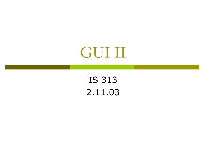 gui ii