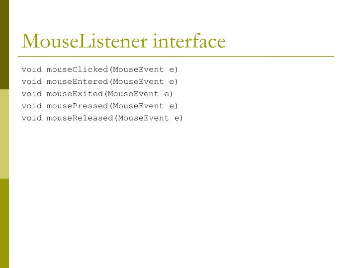 MouseListener interface
