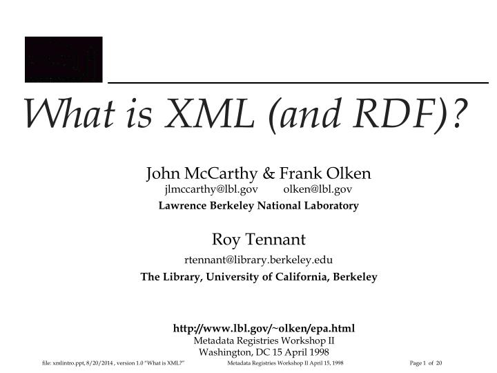 What is XML (and RDF)?