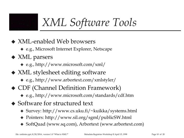 XML Software Tools