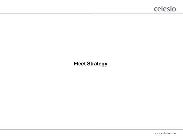 Fleet Strategy