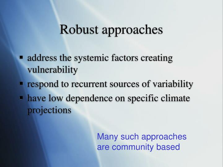 Robust approaches