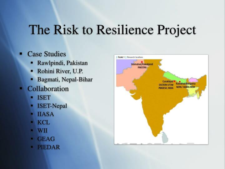 The Risk to Resilience Project