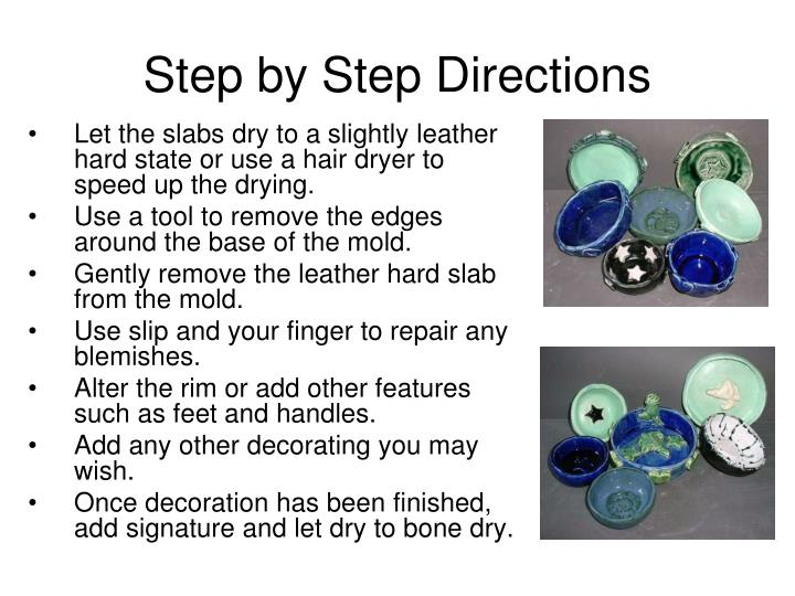 Step by Step Directions