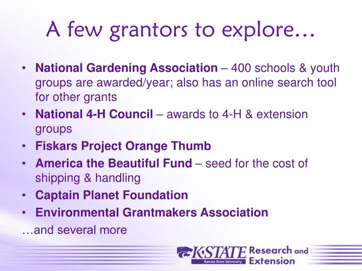 A few grantors to explore…
