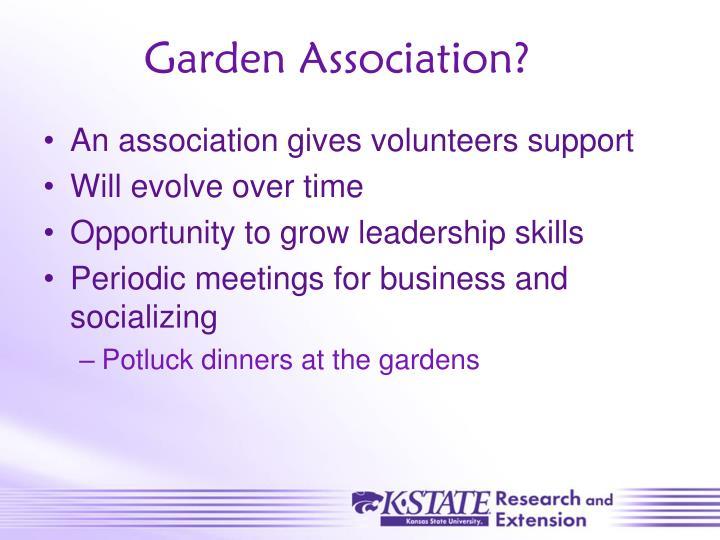 Garden Association?