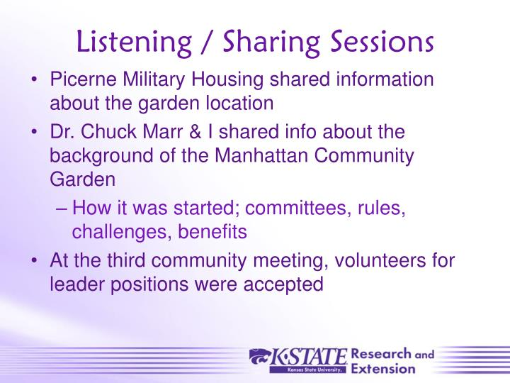 Listening / Sharing Sessions