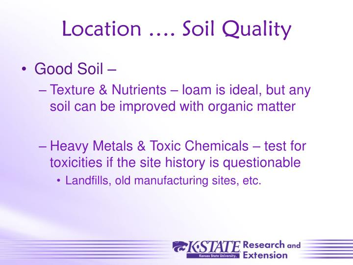 Location …. Soil Quality