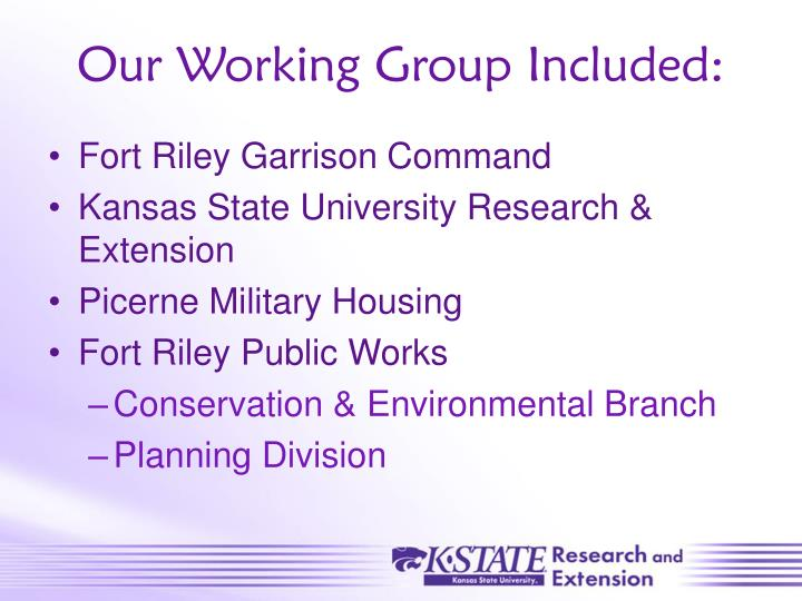 Our Working Group Included: