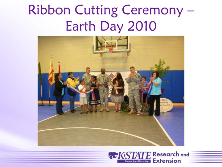 Ribbon Cutting Ceremony – Earth Day 2010