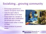 socializing growing community