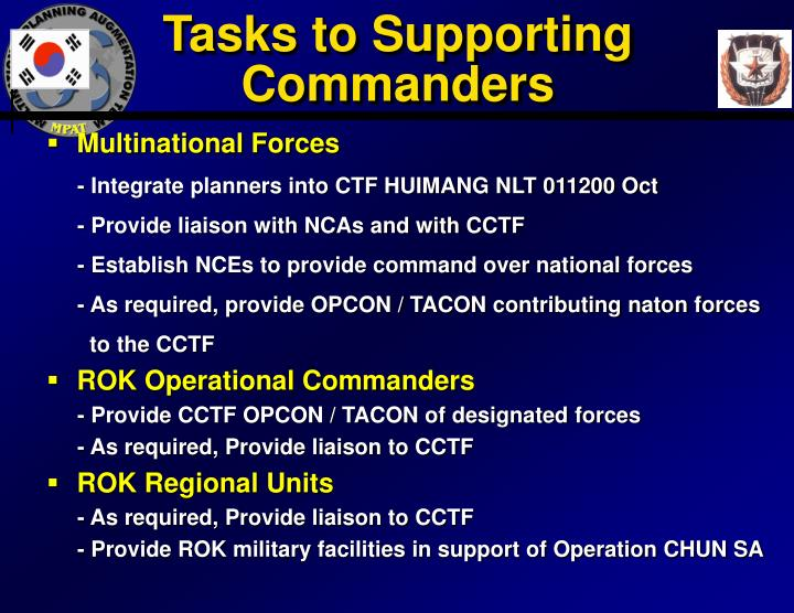 Tasks to Supporting Commanders