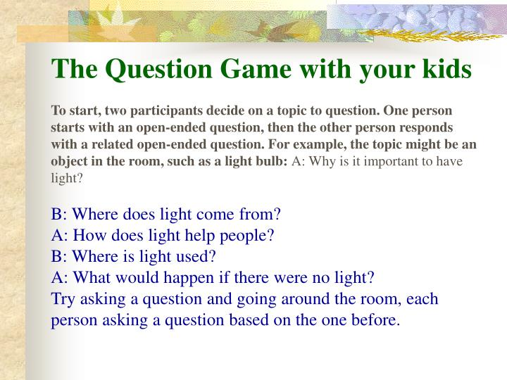 The Question Game with your kids