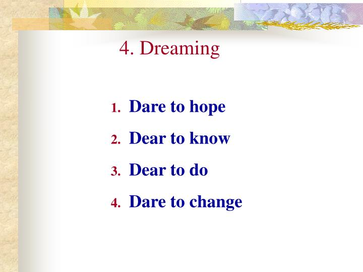 4. Dreaming