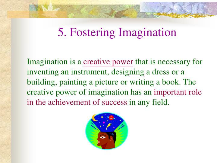 5. Fostering Imagination