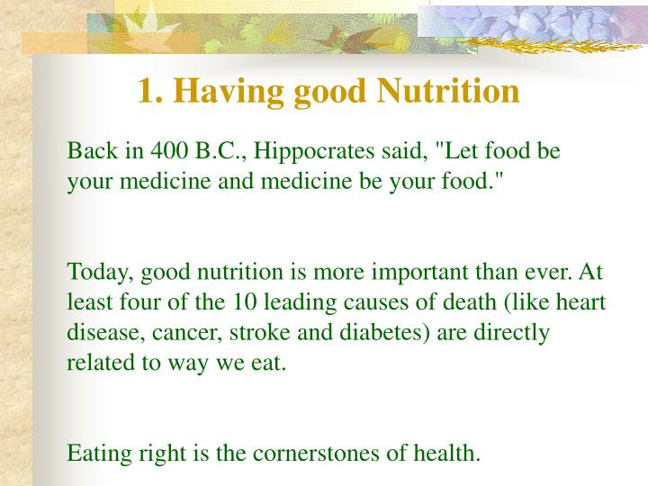 1. Having good Nutrition