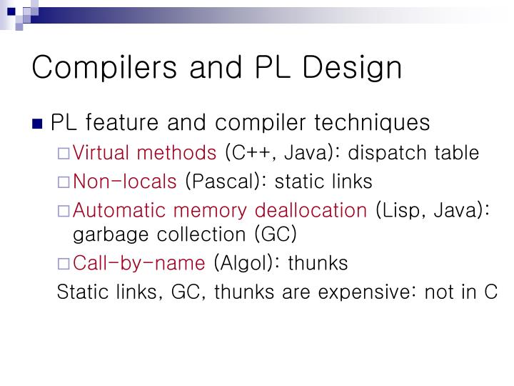 Compilers and PL Design