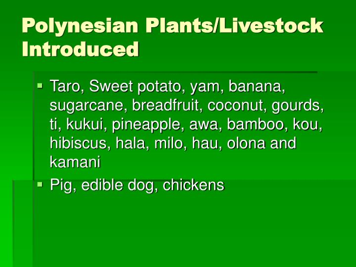 Polynesian Plants/Livestock Introduced