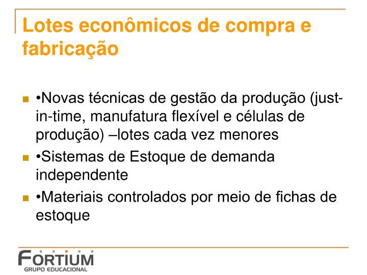 Lotes econômicos de compra e fabricação