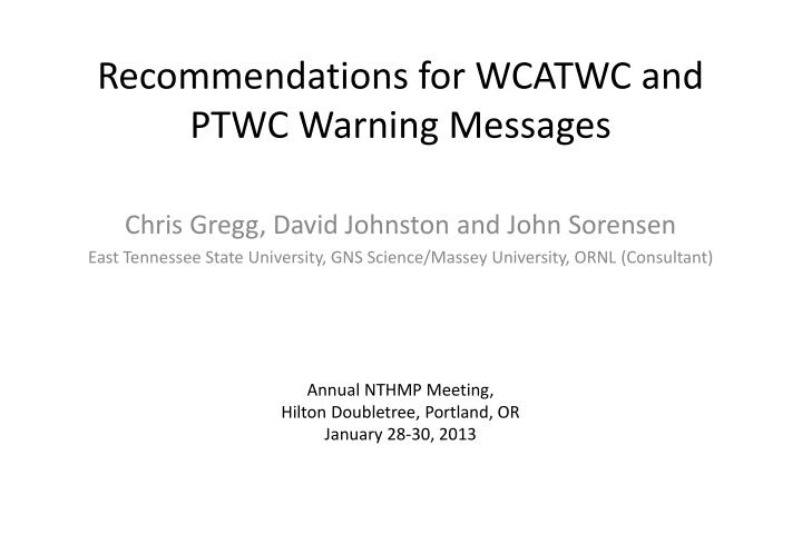 Recommendations for WCATWC and PTWC Warning Messages