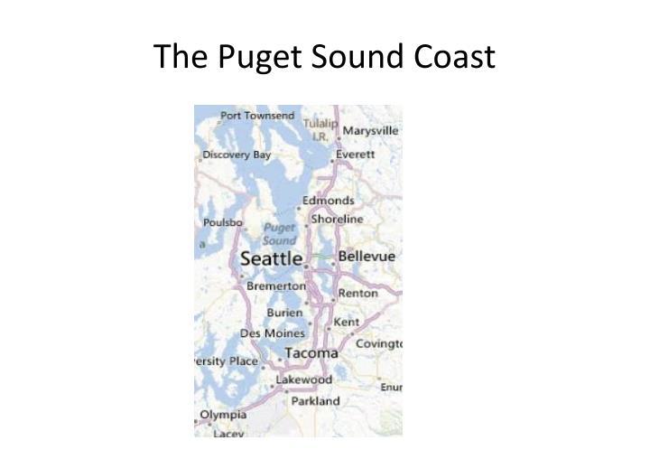 The Puget Sound Coast