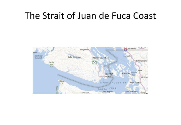 The Strait of Juan de Fuca Coast