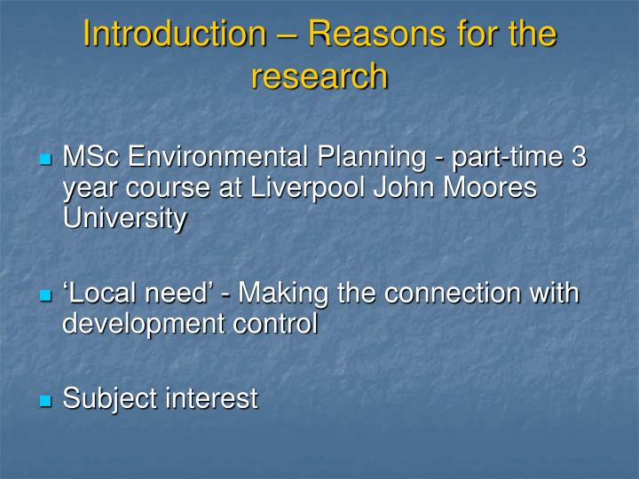 Introduction – Reasons for the research