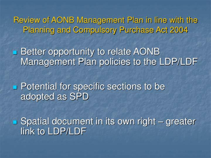 Review of AONB Management Plan in line with the Planning and Compulsory Purchase Act 2004