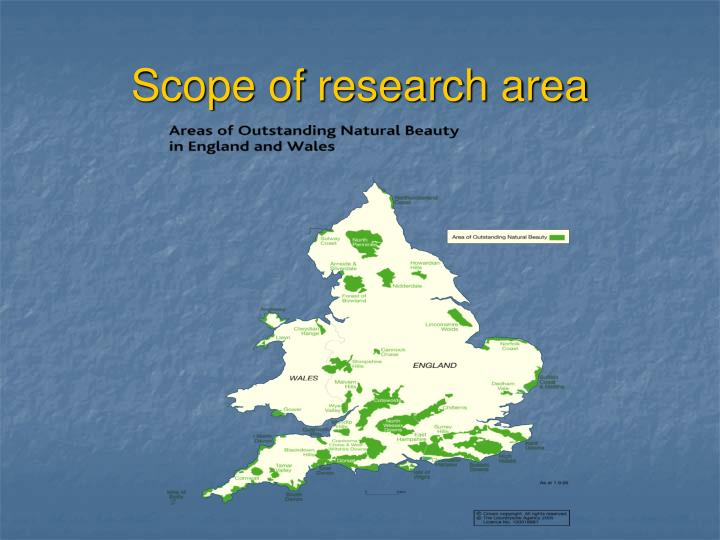 Scope of research area