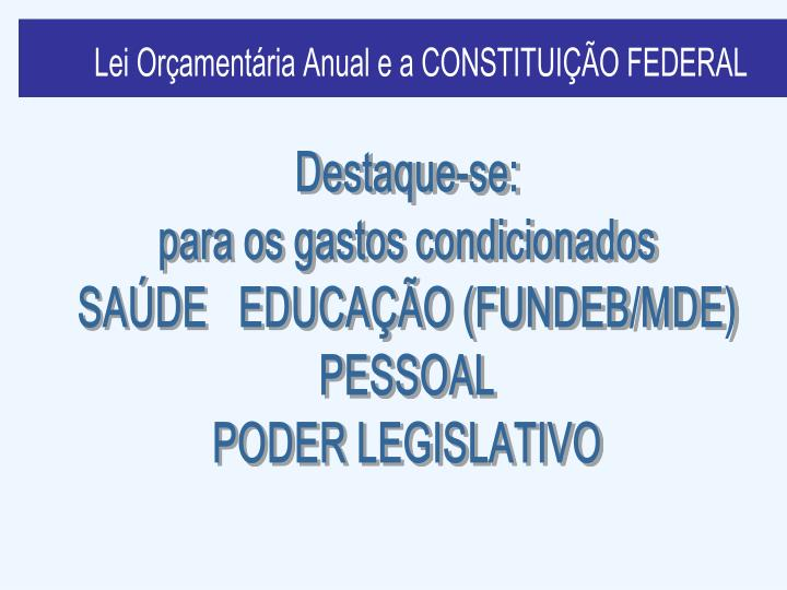 Lei Orçamentária Anual e a LRF