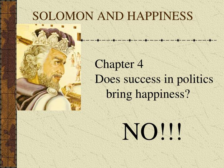 SOLOMON AND HAPPINESS