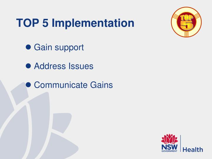 TOP 5 Implementation