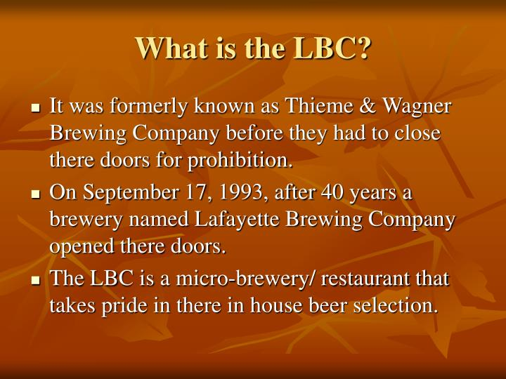 What is the LBC?