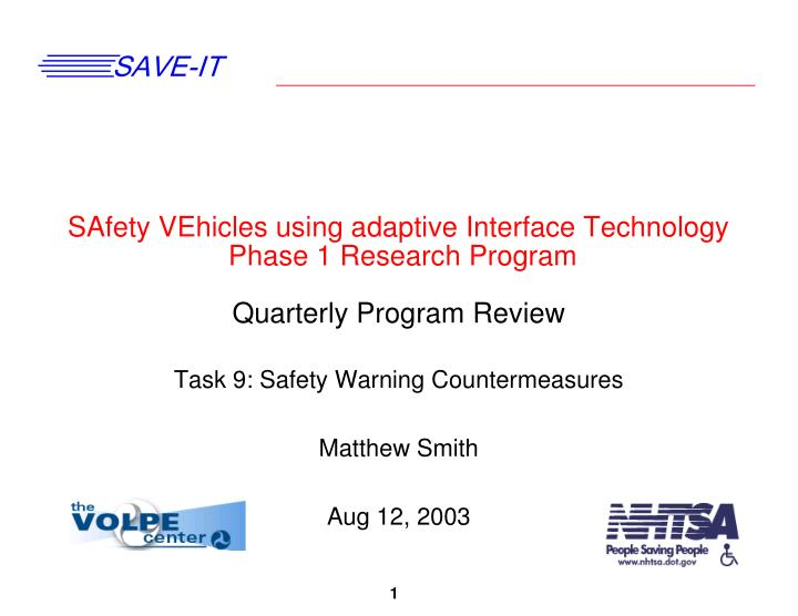 SAfety VEhicles using adaptive Interface Technology