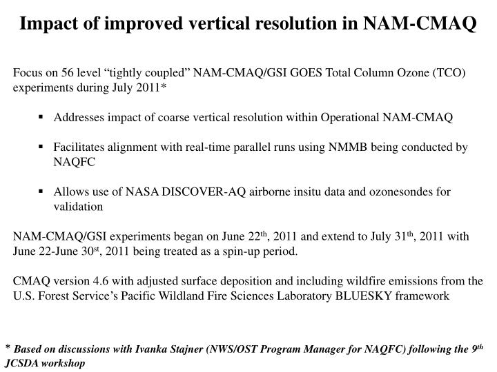 Impact of improved vertical resolution in NAM-CMAQ