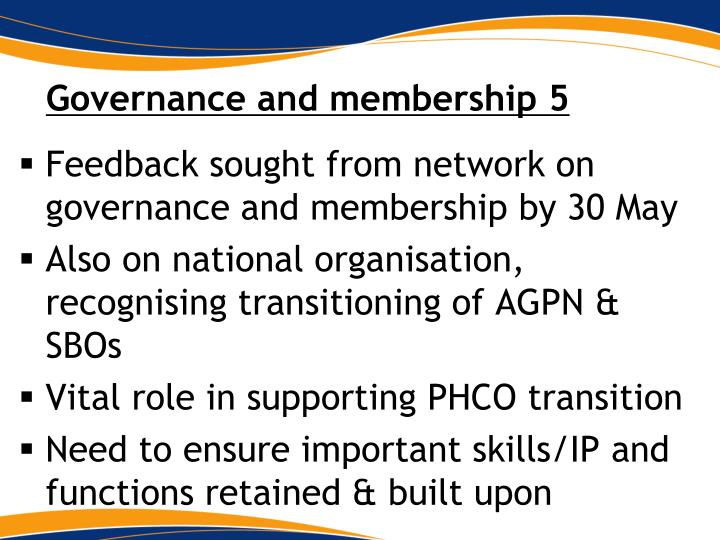 Governance and membership 5