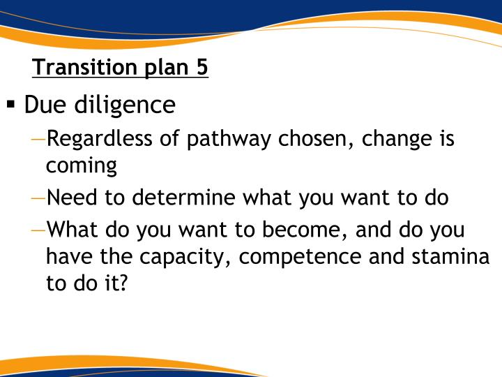 Transition plan 5