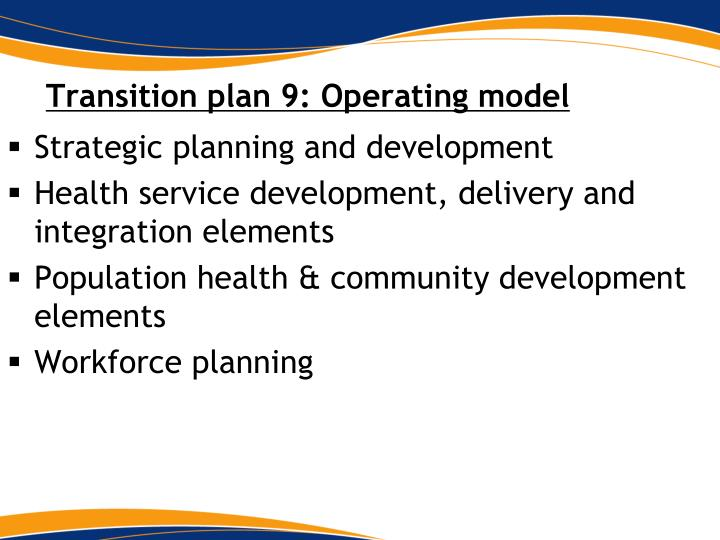 Transition plan 9: Operating model