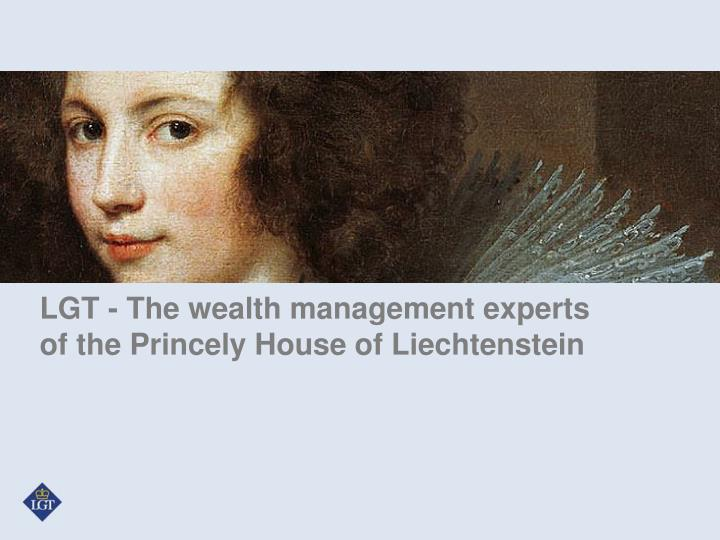 LGT - The wealth management experts of the Princely House of Liechtenstein