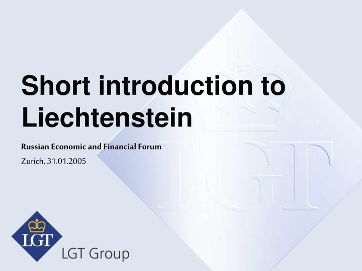 Short introduction to liechtenstein