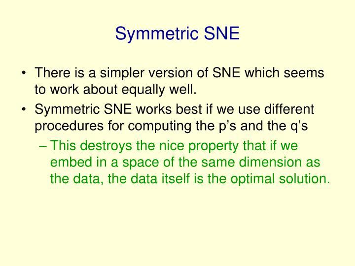 Symmetric SNE