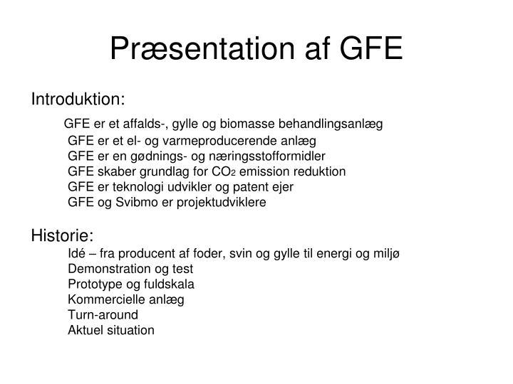 Præsentation af GFE