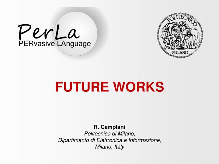 FUTURE WORKS