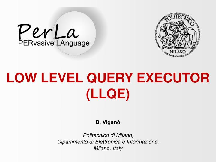 LOW LEVEL QUERY EXECUTOR (LLQE)