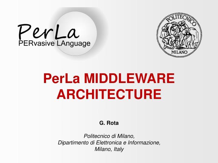PerLa MIDDLEWARE ARCHITECTURE
