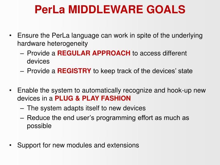 PerLa MIDDLEWARE GOALS