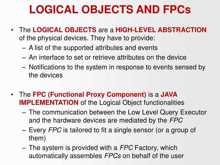 LOGICAL OBJECTS AND FPCs